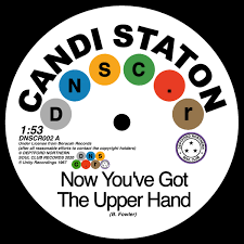 Deptford Northern Soul Club Records Candi Staton & Chappells - Now You've Got The Upper Hand/ You're Acting Kind Of Strange