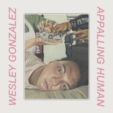 Moshi Moshi Wesley Gonzalez - Appalling Human (Coloured Vinyl)