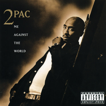 Interscope 2 Pac - Me Against The World