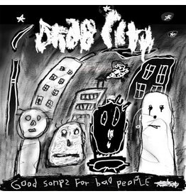 Bella Union Drab City - Good Songs For Bad People