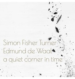 Mute Records Simon Fisher Turner & Edmund de Waal - A Quiet Corner In Time (Coloured Vinyl)