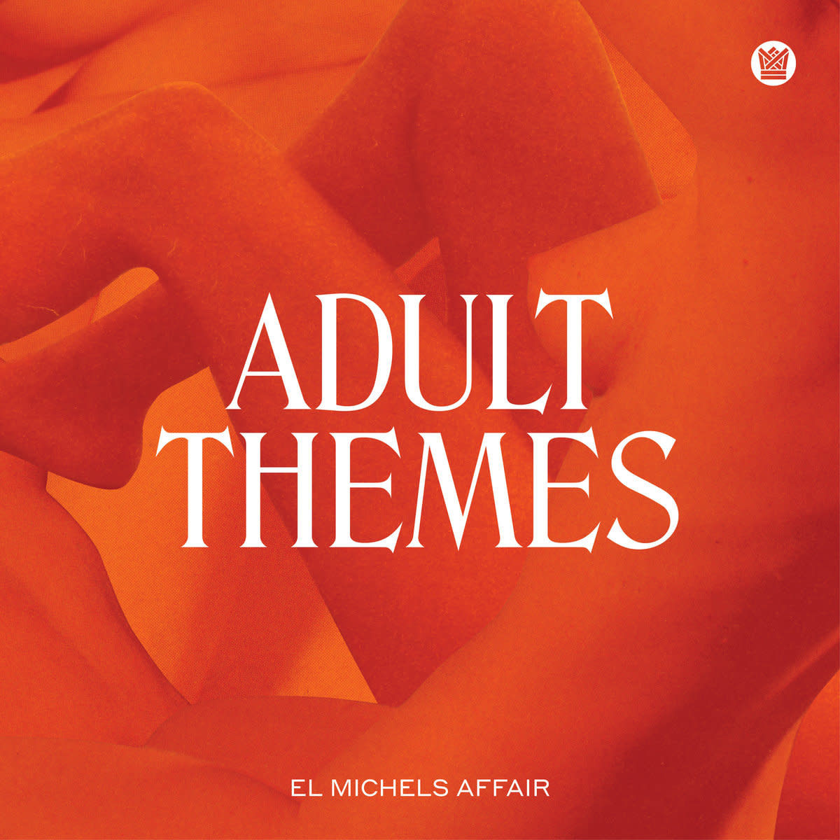 Big Crown El Michels Affair - Adult Themes