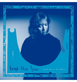 Fire Records Brigid Mae Power - Head Above The Water