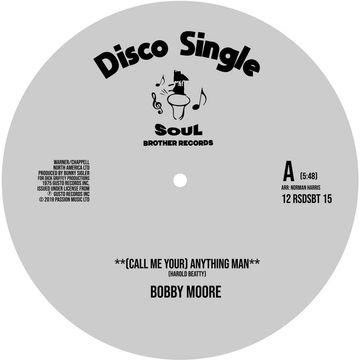 Soul Brother Records Bobby Moore / Sweet Music - (Call Me Your) Anything Man / I Get Lifted