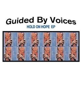 TVT Records Guided By Voices - Hold On Hope