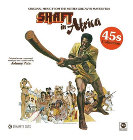 Dynamite Cuts Johnny Pate - Shaft In Africa