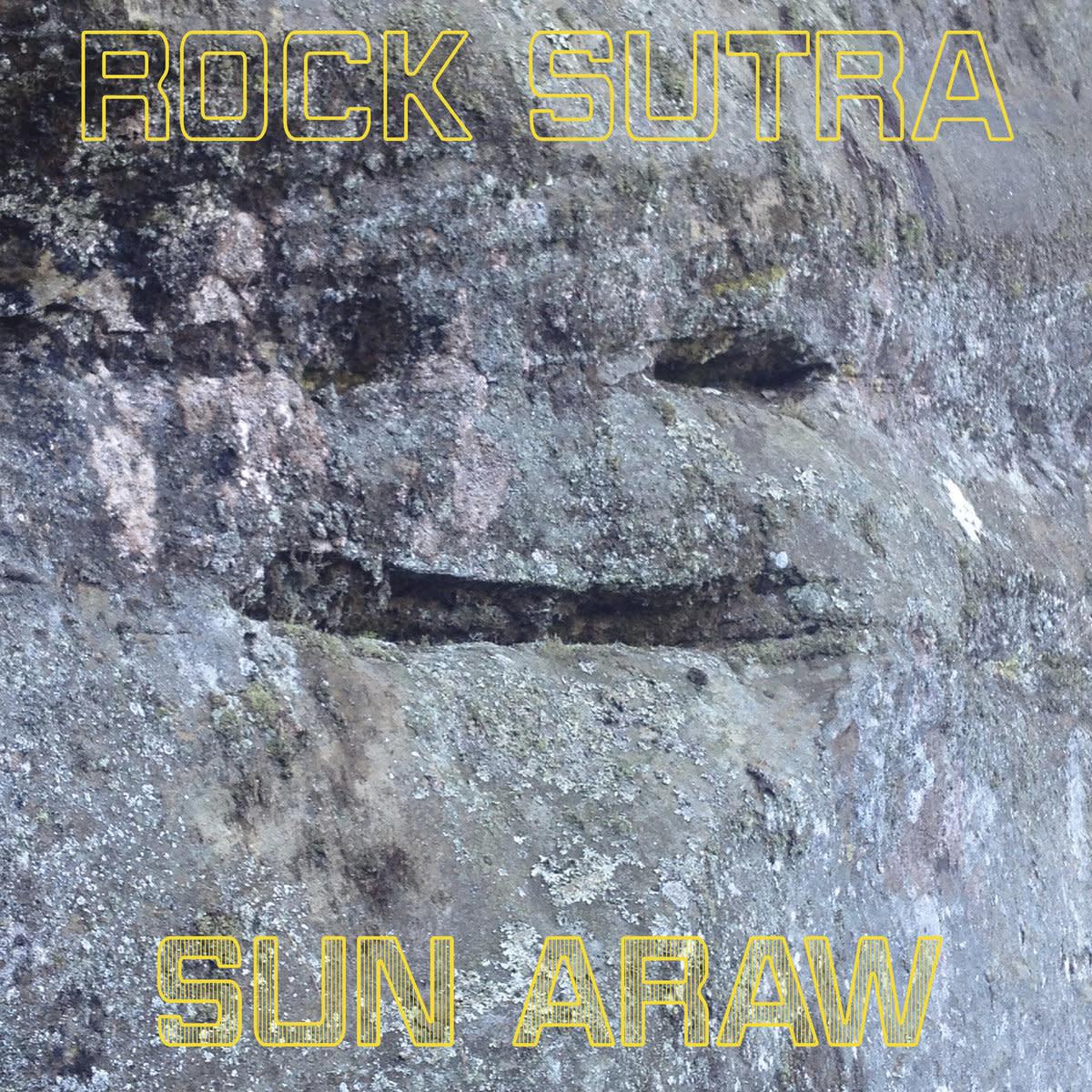Sun Ark Sun Araw - Rock Sutra