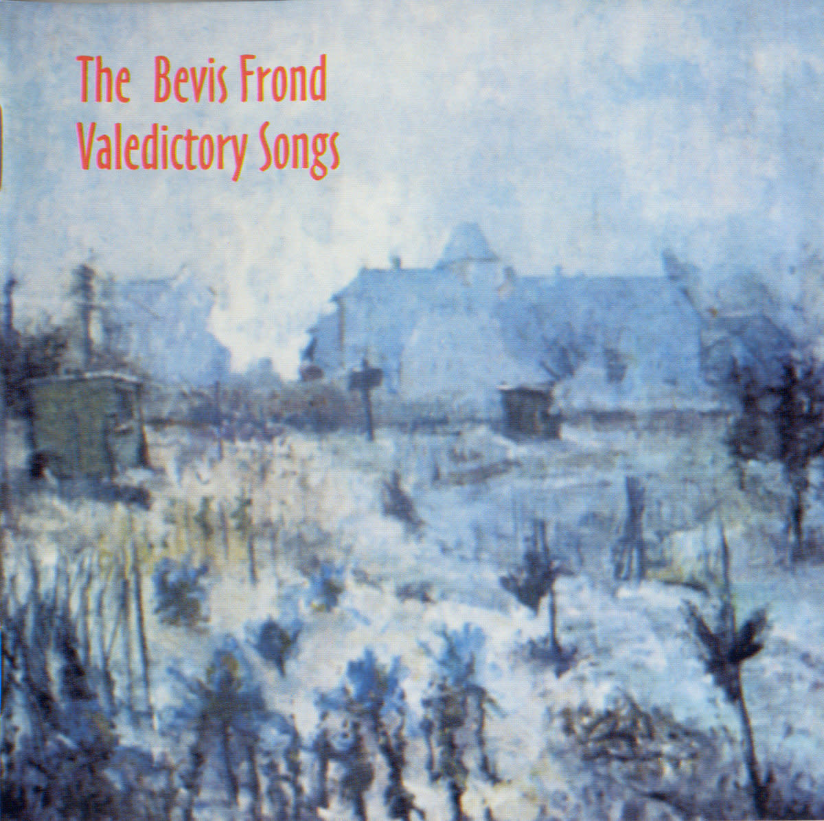 Fire Records The Bevis Frond - Valedictory Songs