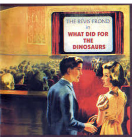 Fire Records The Bevis Frond - What Did For The Dinosaurs