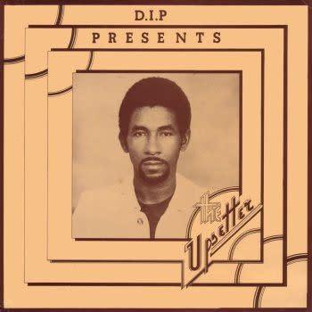 D.I.P Various - D.I.P Presents The Upsetter
