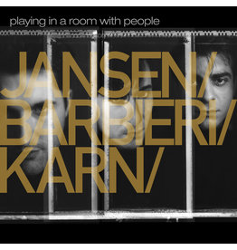 Medium Productions Jansen / Barbieri / Karn - Playing In A Room With People