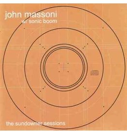 Space Age Recordings John Massoni & Sonic Boom - The Sundowner Sessions