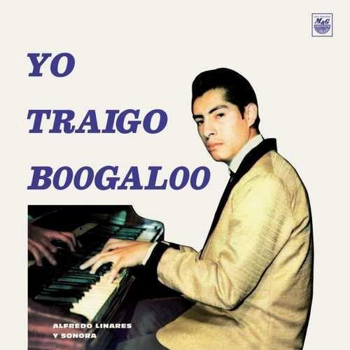 Vampisoul Alfredo Linares Y Su Sonora - Yo Traigo Boogaloo