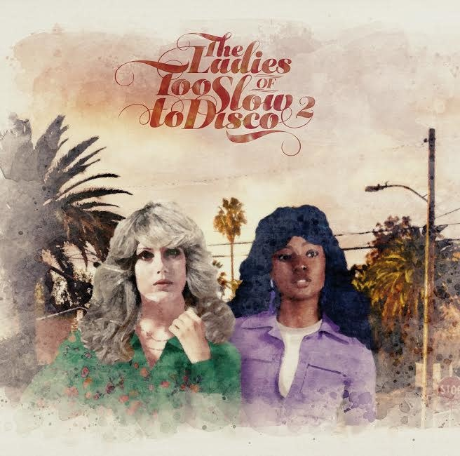 How Do You Are? Various - The Ladies of Too Slow to Disco Vol. 2