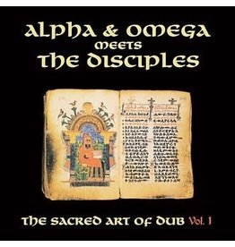 Mania Dub Alpha & Omega meets The Disciples - Sacred Art Of Dub Volume 1