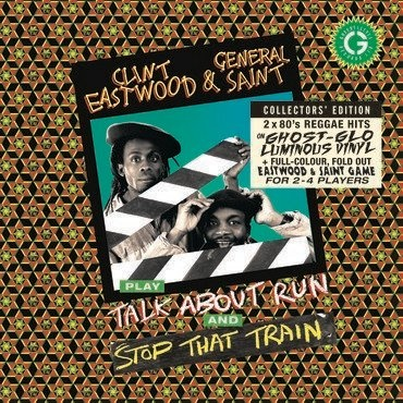 Greensleeves Records Clint Eastwood & General Saint - Stop That Train / Stop That Train b/w Talk About Run