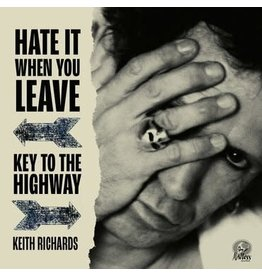 BMG / Mindless Records Keith Richards - Hate It When You Leave b/w Key To The Highway