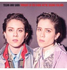Warner Music Group Tegan And Sara - Tonight We're In The Dark Seeing Colors