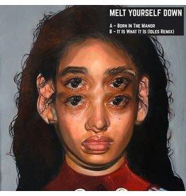 Decca Melt Yourself Down - Born In The Manor