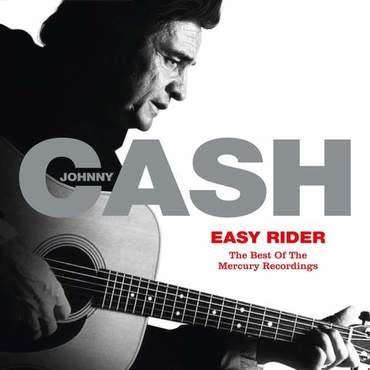 Mercury Records Johnny Cash - Easy Rider: The Best Of The Mercury Recordings