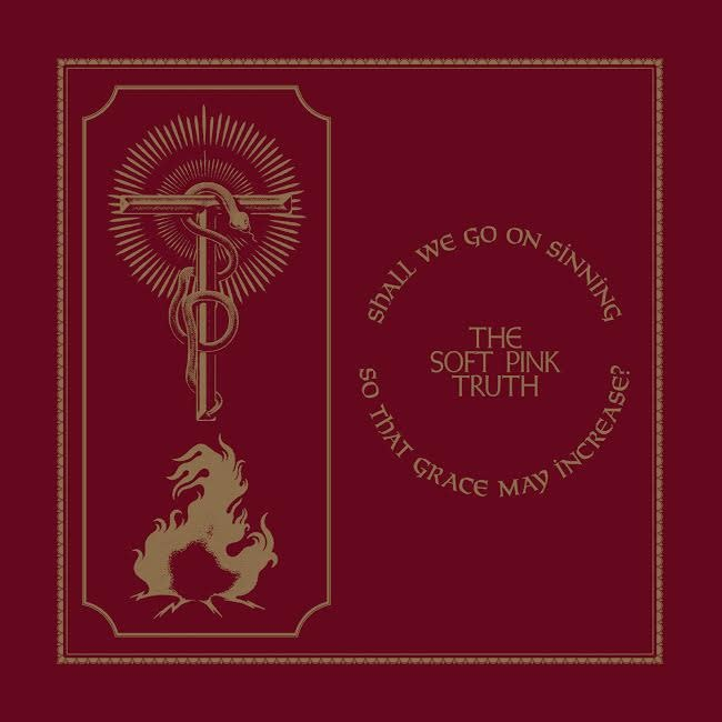 Thrill Jockey The Soft Pink Truth - Shall We Go On Sinning So That Grace May Increase?