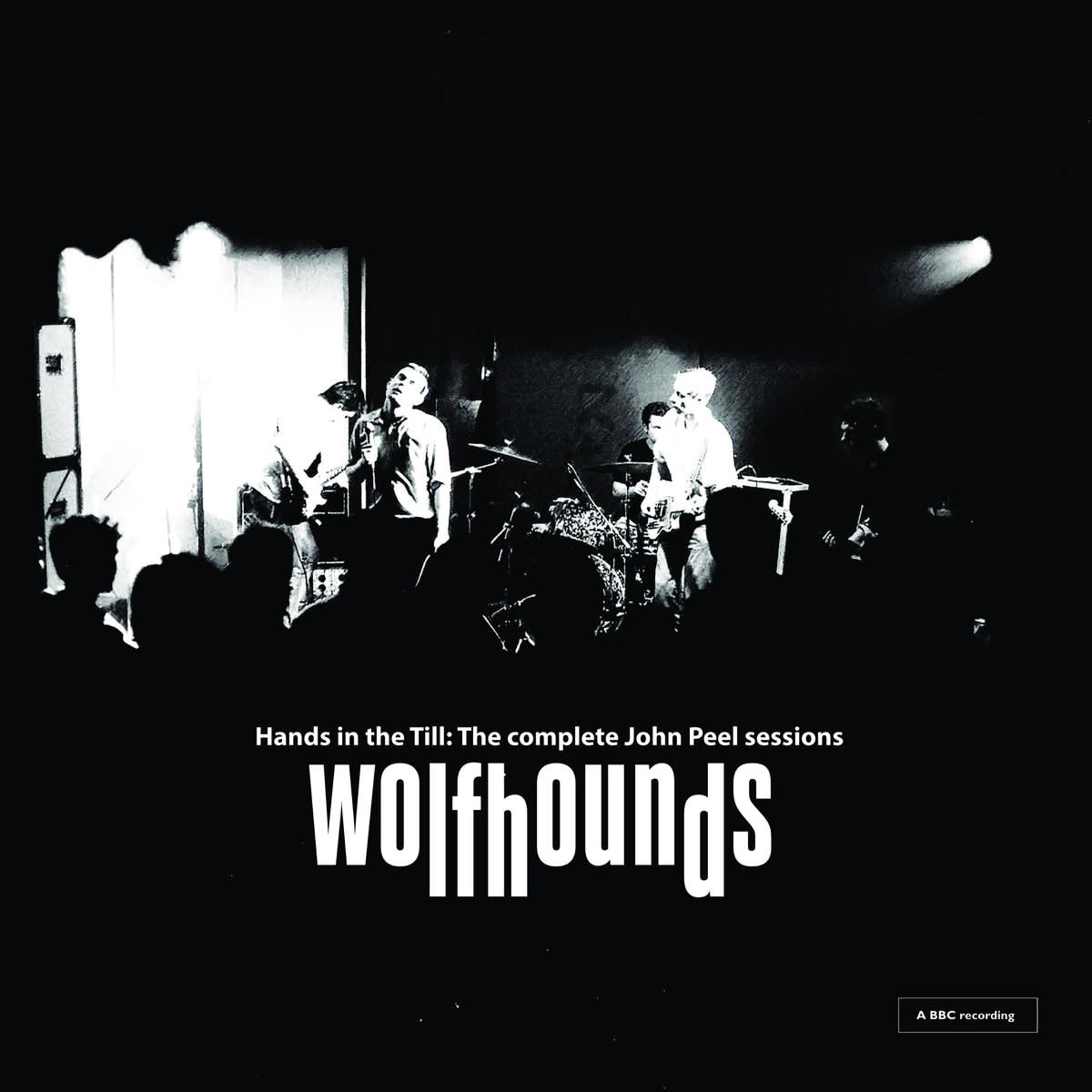 A Turntable Friend The Wolfhounds - Hands In The Till: The Complete John Peel Sessions