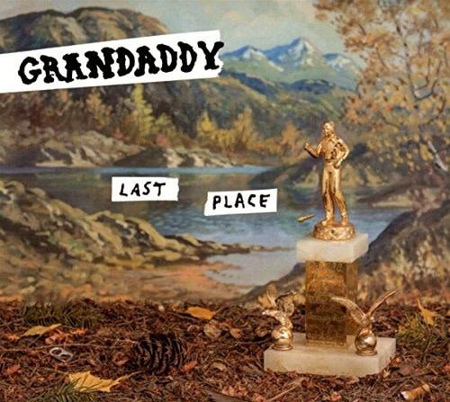 Sony Music Entertainment Grandaddy - Last Place