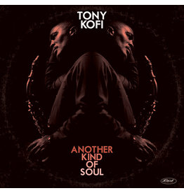 The Last Music Company Tony Kofi - Another Kind Of Soul