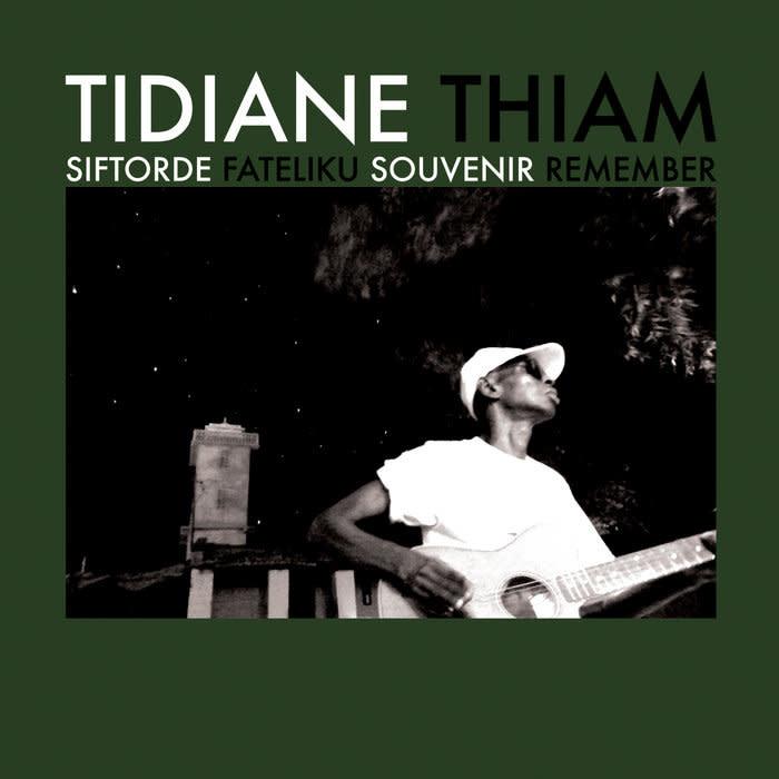 Sahel Sounds Tidiane Thiam - Siftorde