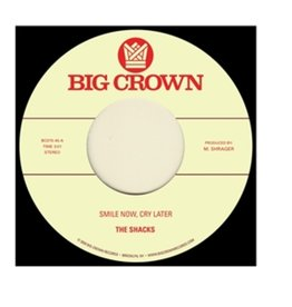 Big Crown The Shacks / Brainstory - Smile Now, Cry Later / Runaway