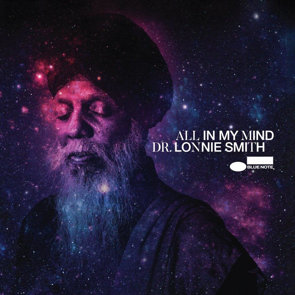 Blue Note Dr Lonnie Smith - All In My Mind (Tone Poet Edition)