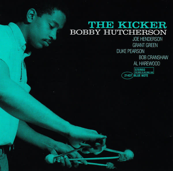 Blue Note Bobby Hutcherson - The Kicker (Tone Poet Edition)