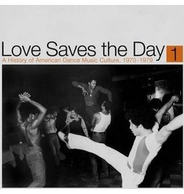 Reappearing Records Various - Love Saves The Day: A History of American Dance Music Culture 1970-1979 Part 1