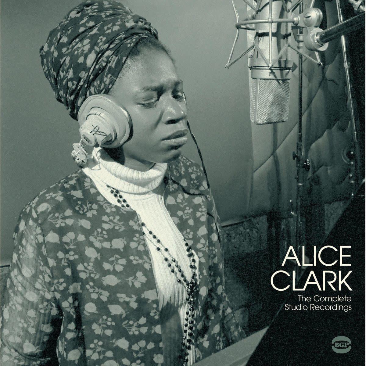 Ace Records Alice Clark - The Complete Studio Recordings