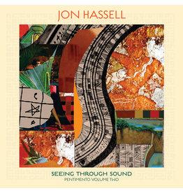 Ndeya Jon Hassell - Seeing Through Sound (Pentimento Volume Two)