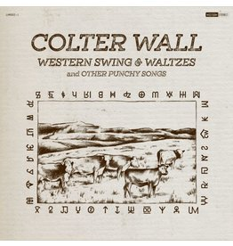 La Honda Records Colter Wall - Western Swing and Waltzes and Other Punchy Songs