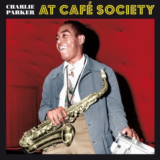 Birds Nest Charlie Parker - At Café Society (Coloured Vinyl)