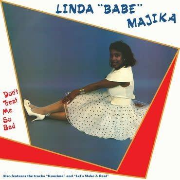"Be With Records Linda ""Babe"" Majika - Don't Treat Me So Bad"