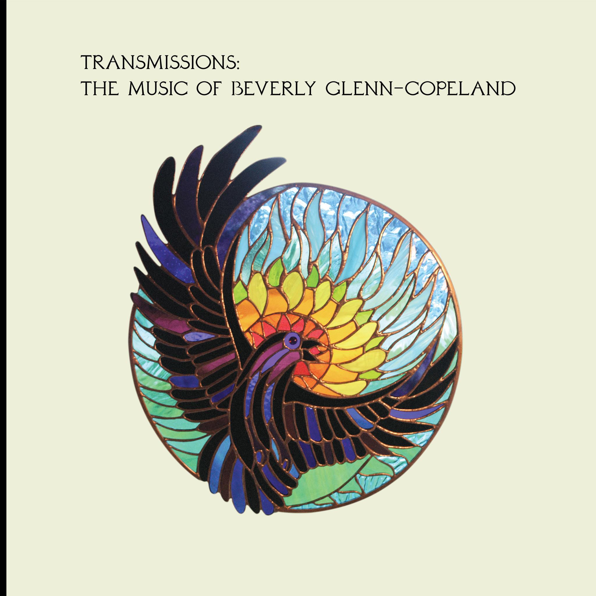 Transgressive Records Beverly Glenn-Copeland - Transmissions: The Music Of Beverly Glenn-Copeland
