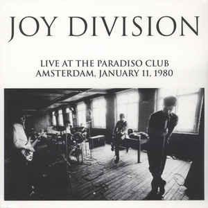 Lively Youth Joy Division - Live At Paradiso Club January 11 1980