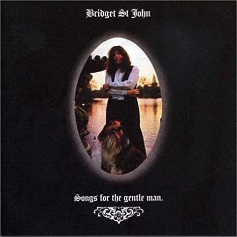 Trading Places Bridget St John - Songs For The Gentle Man