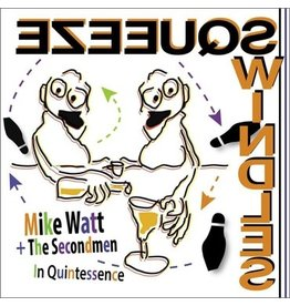 Yep Roc Mike Watt and The Secondmen - In Quintessence