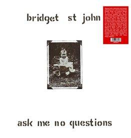 Trading Places Bridget St. John - Ask Me No Questions