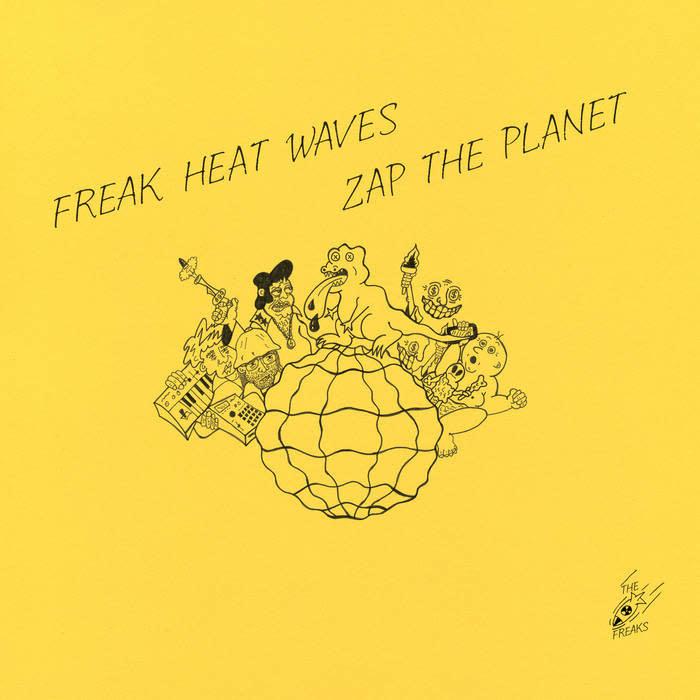 Telephone Explosion Freak Heat Waves - Zap The Planet