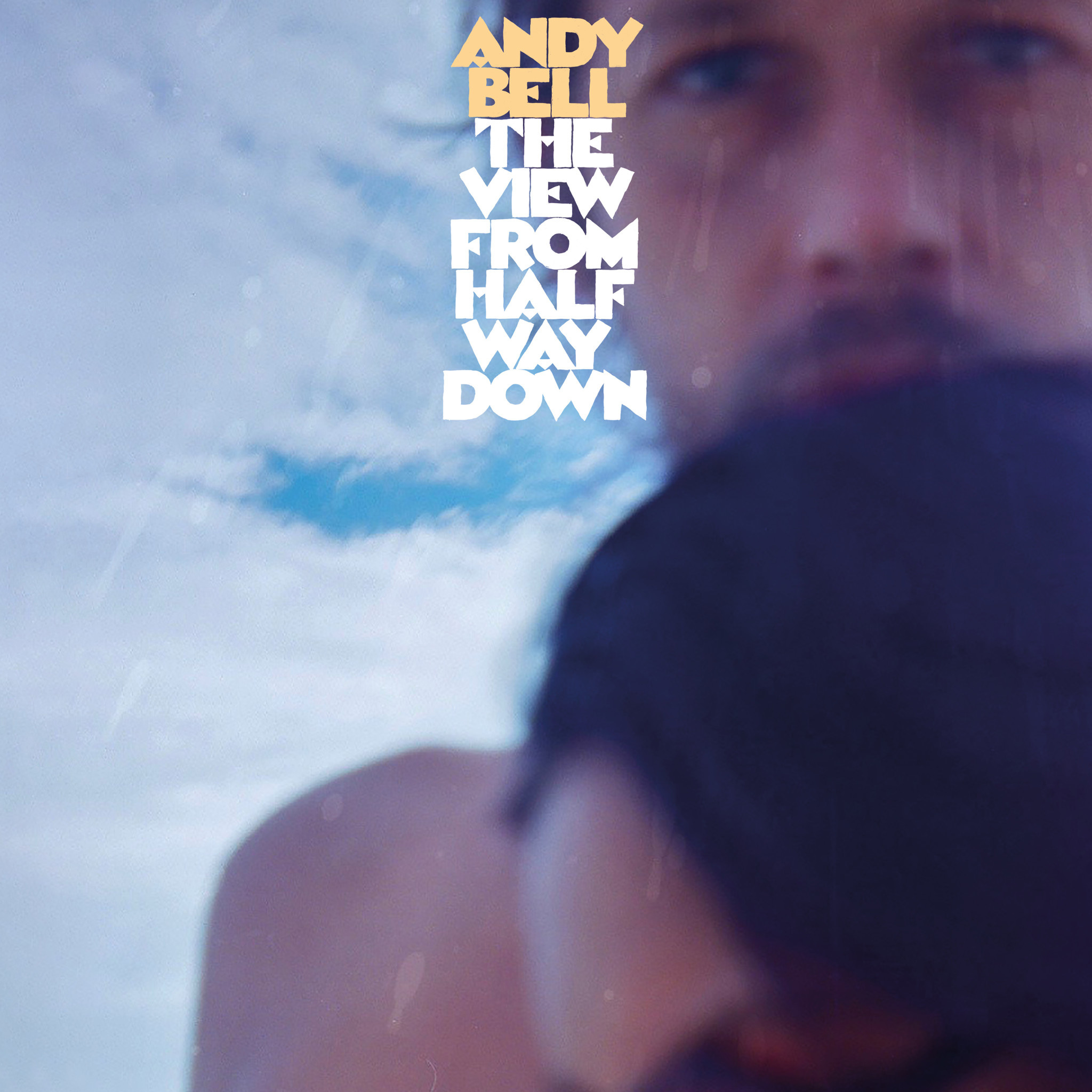 Sonic Cathedral Andy Bell - The View From Halfway Down (Coloured Vinyl)