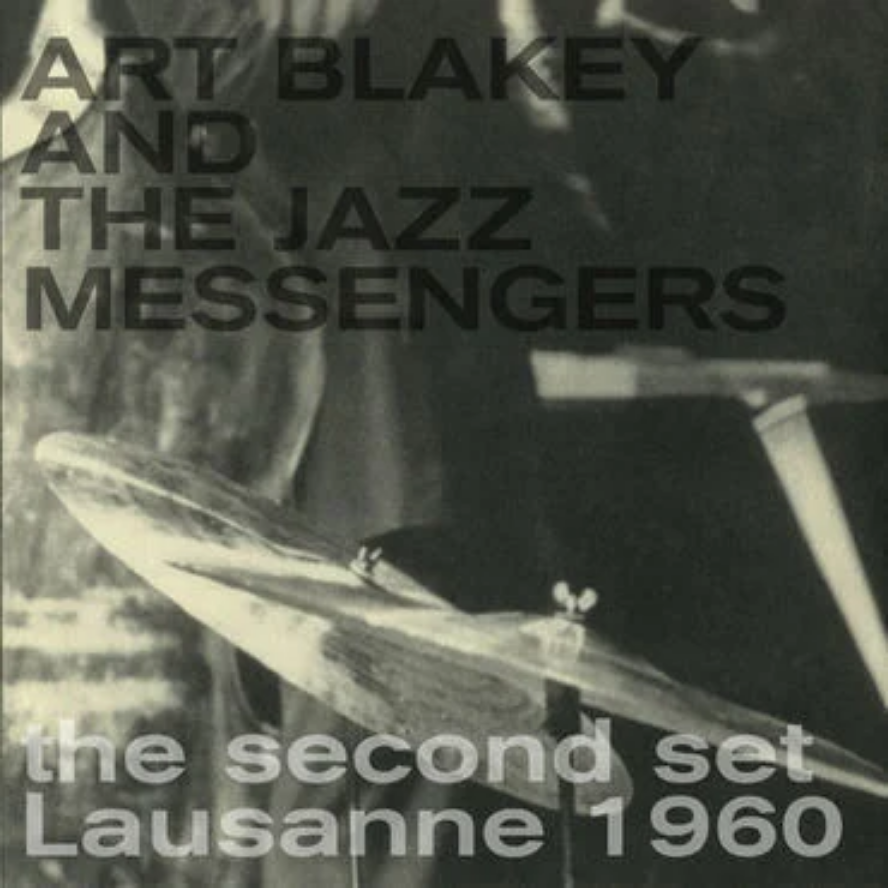 Naked Lunch Art Blakey and The Jazz Messengers - Second Set Lausanne 1960