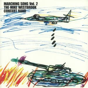 Audio Clarity Mike Westbrook Concert Band - Marching Songs Vol. 2