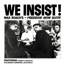 Sowing Records Max Roach - We Insist! Max Roach's Freedom Now Suite  (Coloured Vinyl)