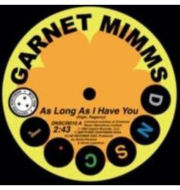 Deptford Northern Soul Club Records Garnet Mimms - As Long As I Have You/ As Long As I Have You (Single Version)