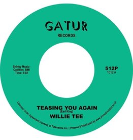 Gatur Willie Tee - Teasing You Again / Your Love, My Love Together